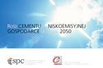 Gospodarka Niskoemisyjna 2050 w Europie – sektor cementowy