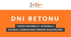 X jubileuszowa konferencja DNI BETONU 2018