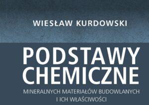 Nowe wydawnictwo – Podstawy chemiczne mineralnych materiałów budowlanych i ich właściwości