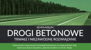 Drogi Betonowe – trwałe i niezawodne rozwiązanie – 15 maja 2019 – Targi Autostrada – Kielce – prezentacje