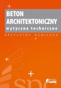 Premiera książki pt. Beton architektoniczny – wytyczne techniczne