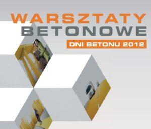 Warsztaty – Nowoczesne metody diagnostyki betonu w konstrukcji 10 X 2012