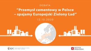 """Debata """"Przemysł cementowy w Polsce – spajamy Europejski Zielony Ład"""""""