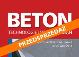 BETON – technologie i metody badań – PRZEDSPRZEDAŻ