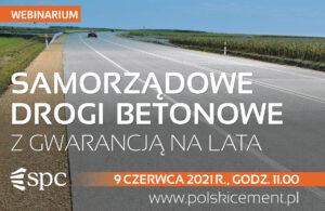 WEBINARIUM: Samorządowe drogi betonowe z gwarancją na lata